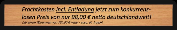 Lieferung deutschlandweit für nur 79 Euro netto!